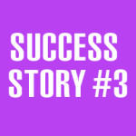 Success Story #3