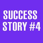 Success Story #4